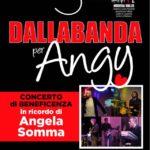 """Martedi 5 giugno """"DALLABANDA per Angy"""""""
